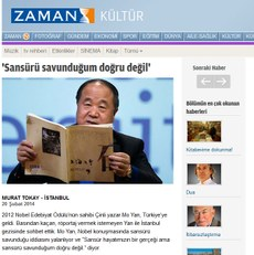 """Zaman"" gézitide élan qilin'ghan xewerde déyilishiche, xitay yazghuchi mo yen türkiyege élip barghan ziyariti jeryanida birmu muxbirning ziyaritini qobul qilmighan. 2014-Yili 20-féwral."